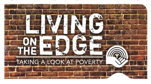 Living on the Edge: Taking a Look at Poverty