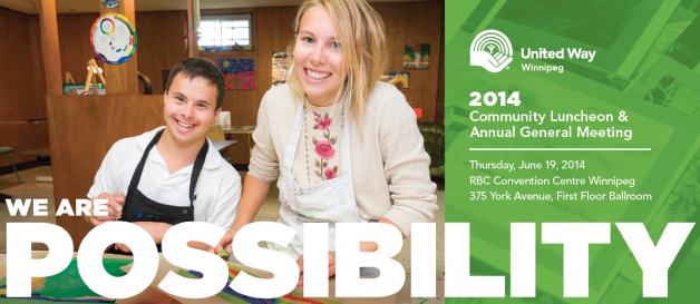 We are possibilty! You're invited to United Way of Winnipeg's Community Luncheon & Annual General Meeting.